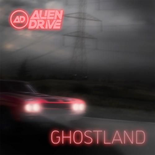 Ghostland-alien drive-cd
