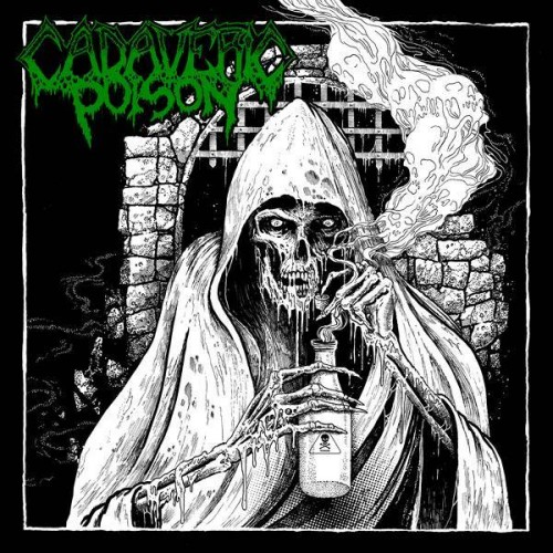 Cadaveric Poison - Cadaveric Poison CD