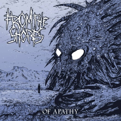 Of Apathy - From The Shores CD