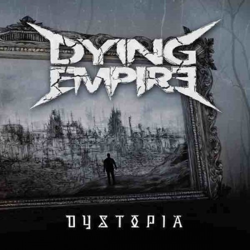 Dystopia - Dying Empire CD