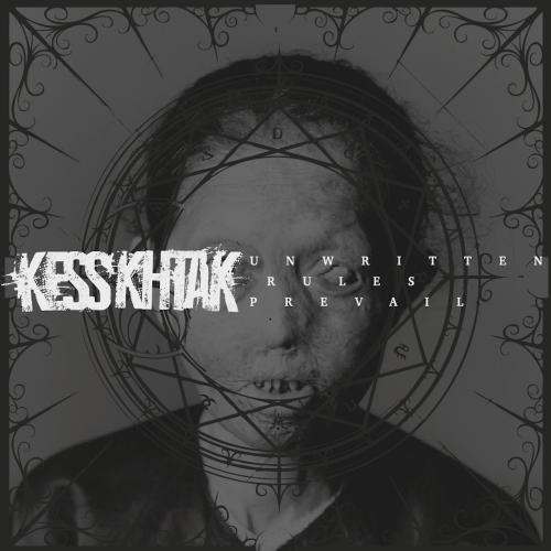 Unwritten Rules Prevail - Kess'Thak CD