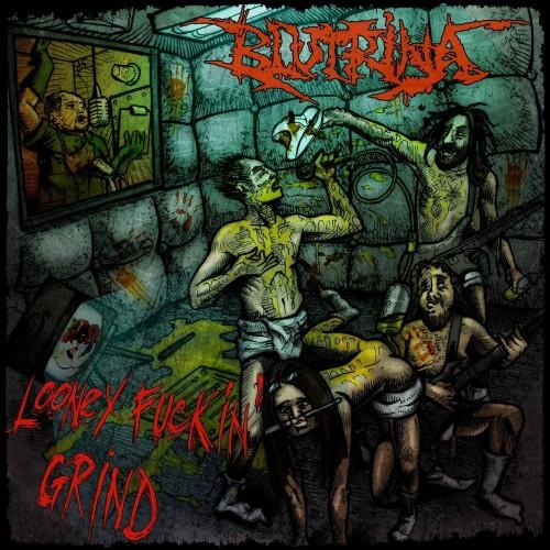 Looney Fuckin' Grind - Blutrina CD