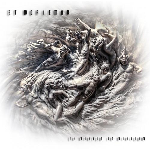 Ex Nihilo In Nihilum - Et Moriemur LP
