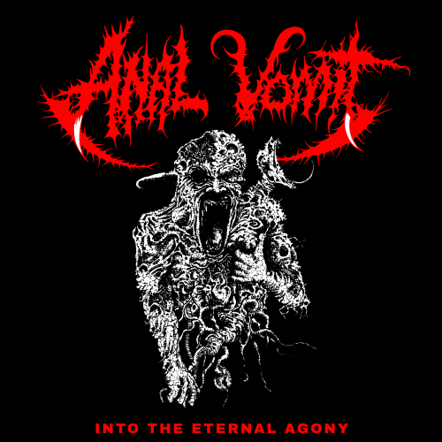 Into The Eternal Agony - Anal Vomit LP