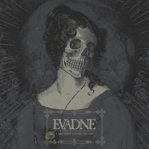 A Mother Named Death - Evadne CD