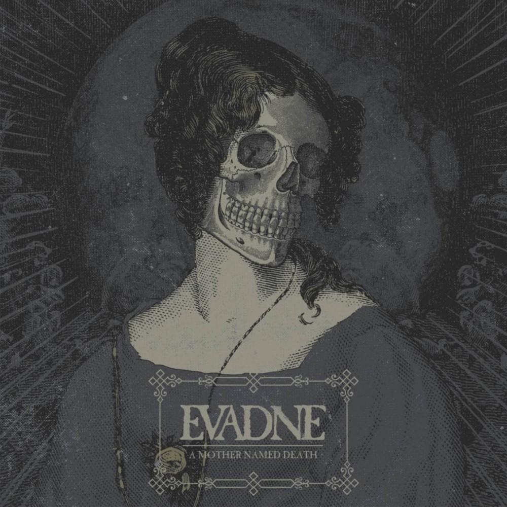 A Mother Named Death - Evadne CD