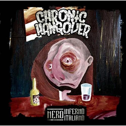 Nero Inferno Italiano - Chronic Hangover CD