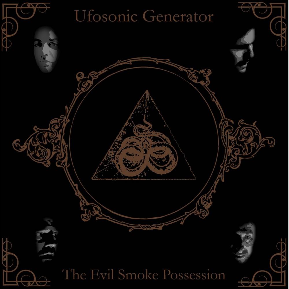 The Evil Smoke Possession - Ufosonic Generator CD