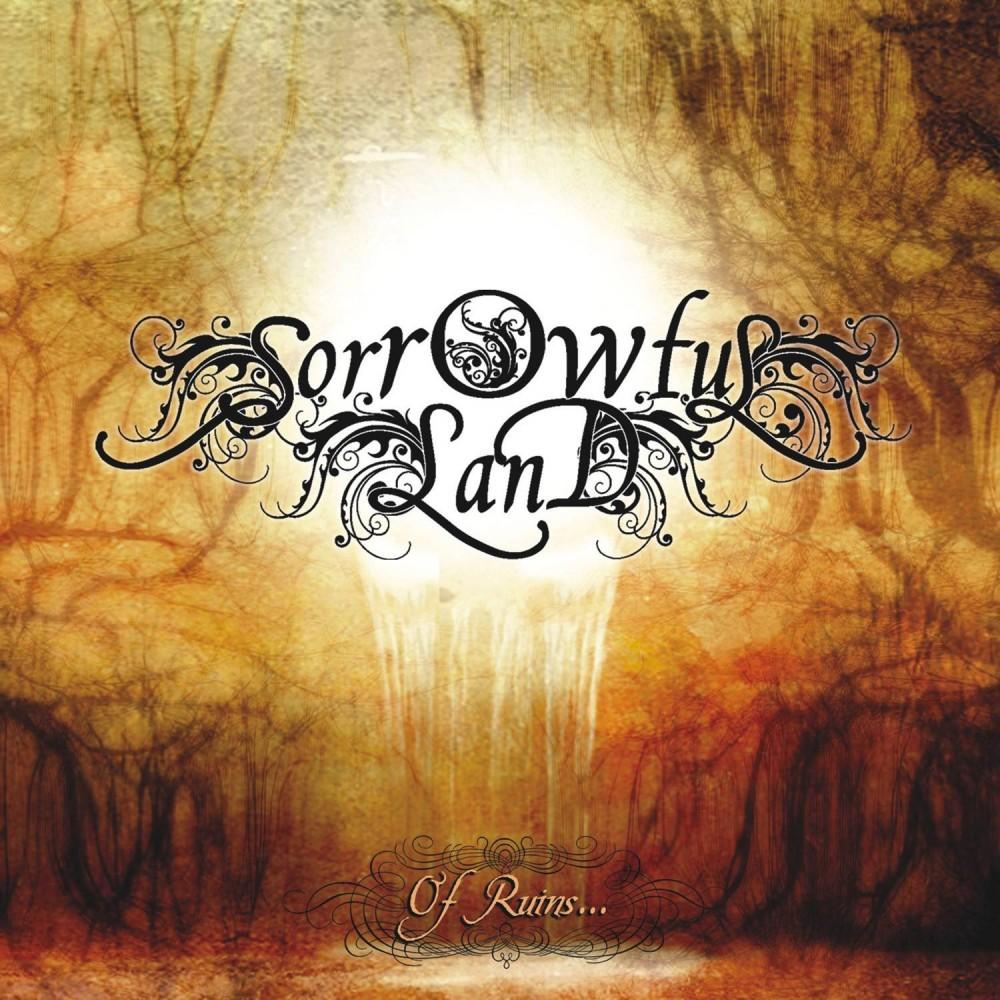 Of Ruins? - Sorrowful Land CD