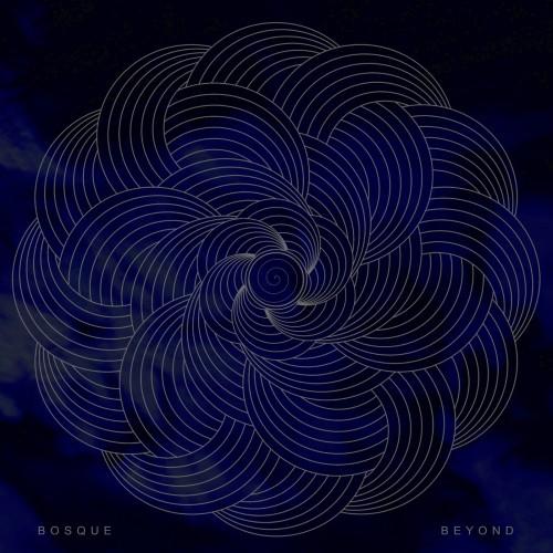 Beyond - Bosque LP