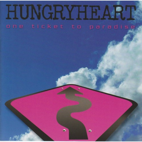 One Ticket To Paradise - Hungryheart CD