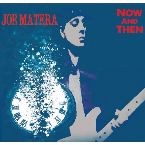 Now And Then - Joe Matera CD