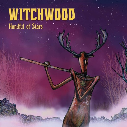 Handful Of Stars - Witchwood CD