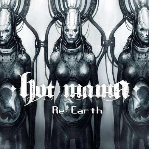 Re-Earth - Hot Mama CD
