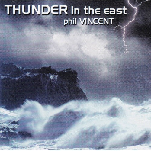 Thunder In The East - Phil Vincent CD