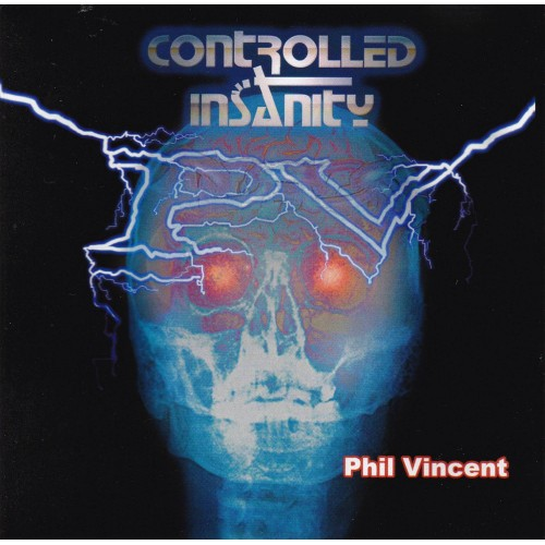 Controlled Insanity - �phil Vincent CD