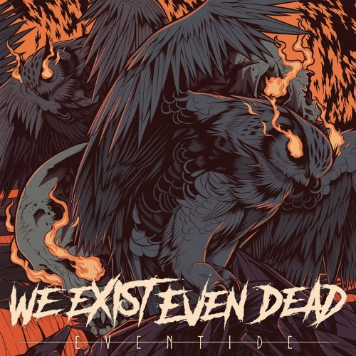Eventide - Weed We Exist Even Dead CD