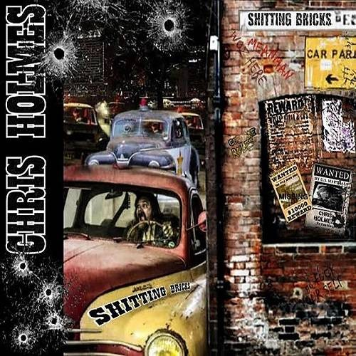 Shitting Bricks - Chris Holmes CD