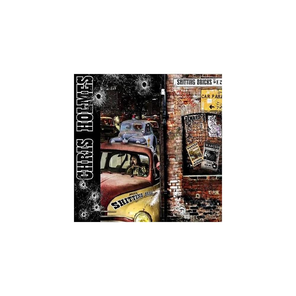 Shitting Bricks - Chris Holmes CD