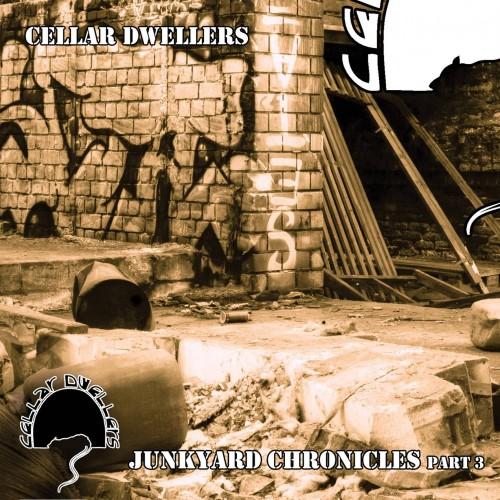 Junkyard Chronicles Part 3 - Cellar Dwellers CD EP