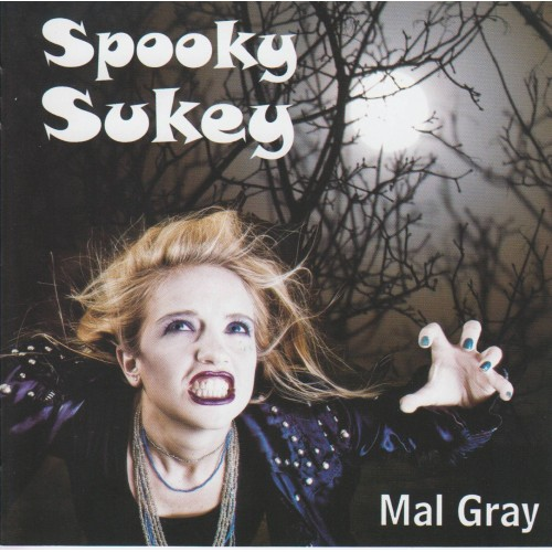 Spooky Suckey - Mal Gray CD