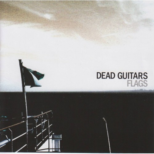 Flags - Dead Guitars CD