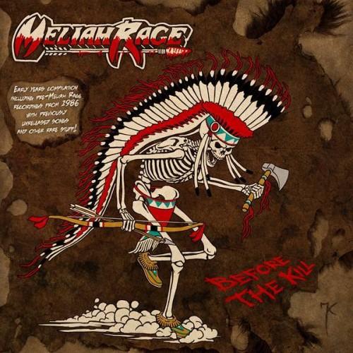 Before The Kill - Meliah Rage CD