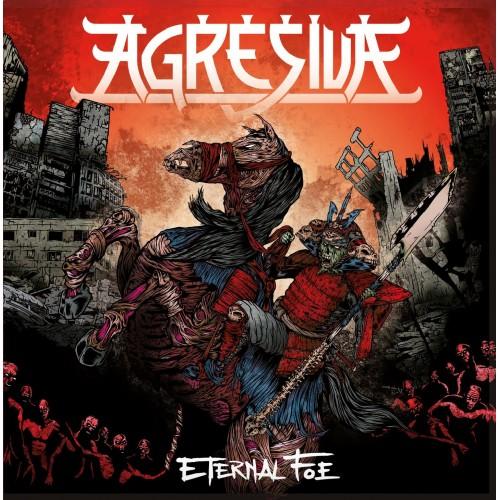 Eternal Foe - Agresiva CD