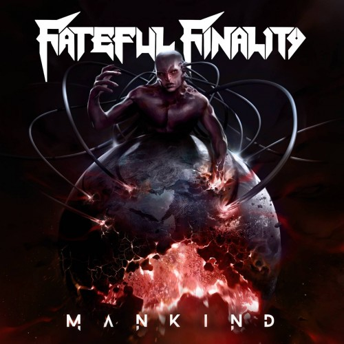 Mankind - fateful finality, fateful finality cd
