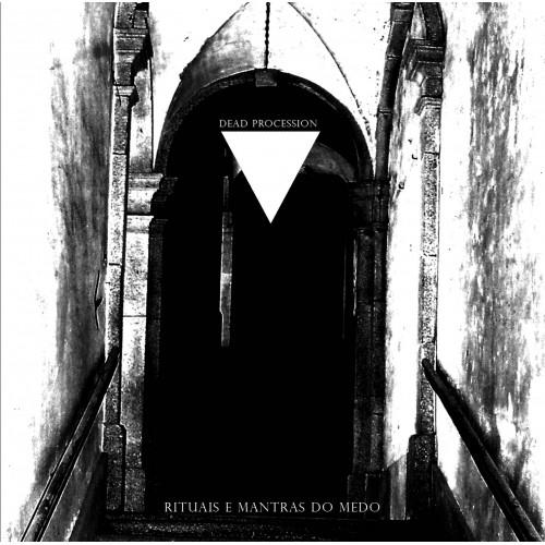 Rituais E Mantras Do Medo + Demos - Dead Procession CD2