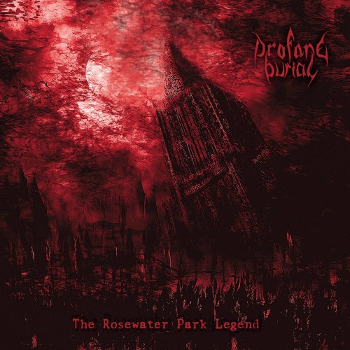 The Rosewater Park Legend - Profane Burial CD DIG