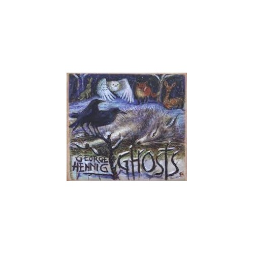 Ghosts - George Hennig CD DIG
