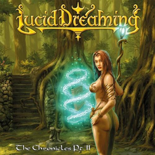 The Chronicles Pt. Ii - Lucid Dreaming CD2