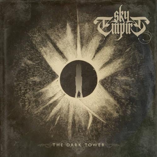 The Dark Tower - Sky Empire CD