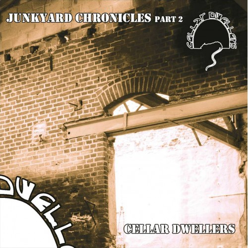 Junkyard Chronicles Part 2 - Cellar Dwellers CD EP