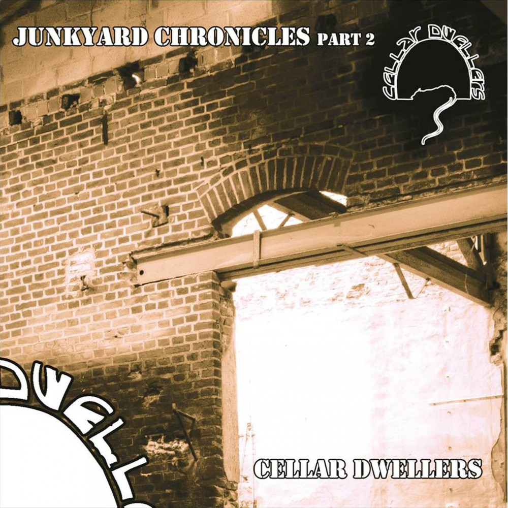 Junkyard Chronicles Part 2 - Cellar Dwellers CD EP