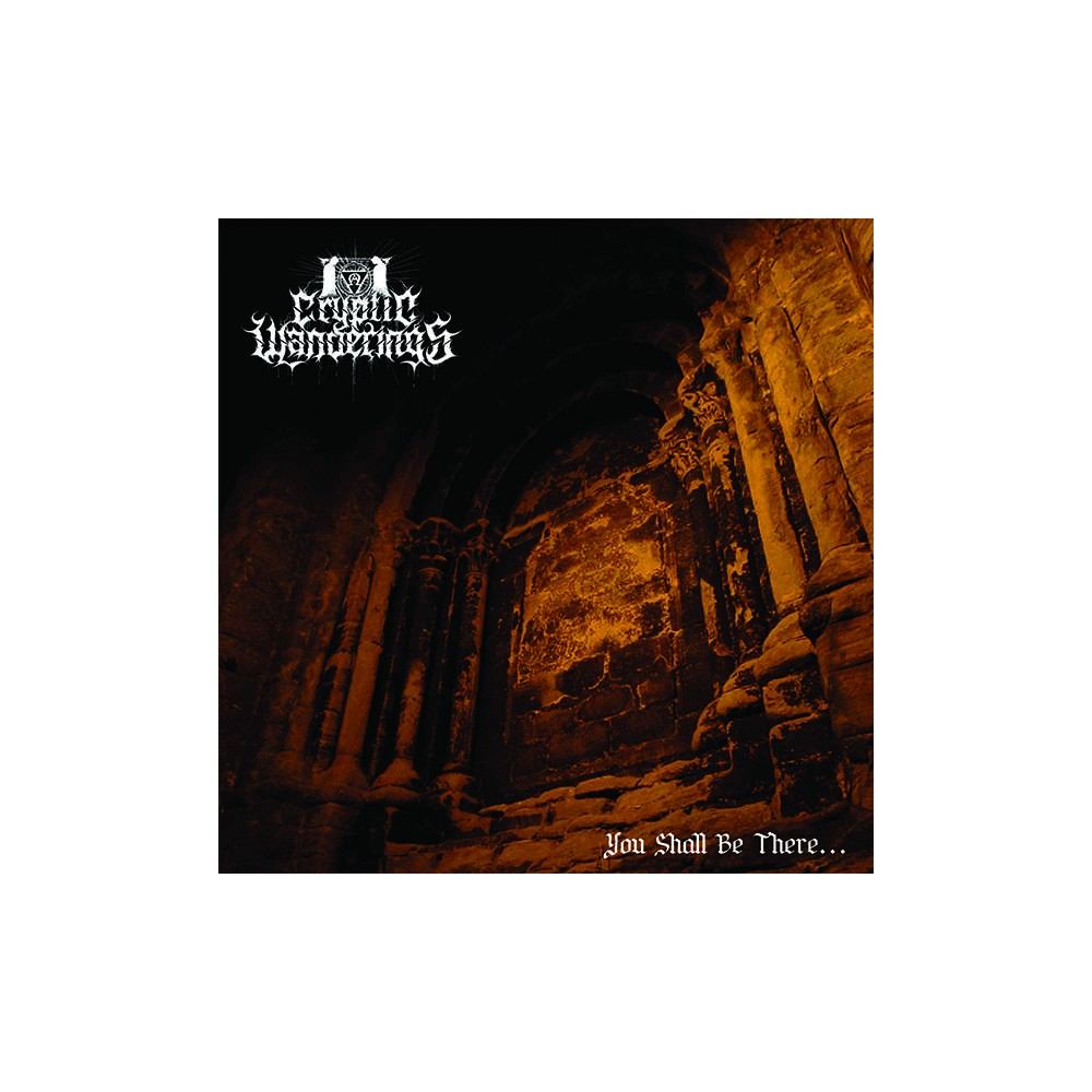 You Shall Be There? - Cryptic Wanderings CD