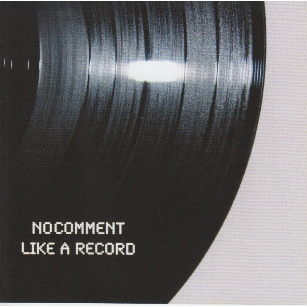 Like A Record - No Comment CD