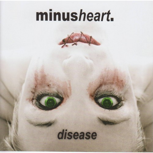 Disease - Minusheart CD