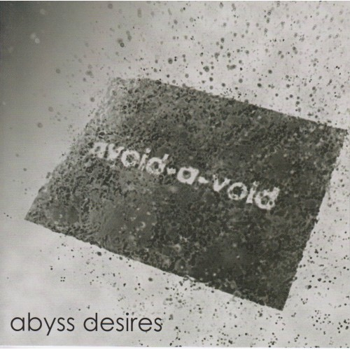 Abyss Desires - Avoid-A-Avoid CD
