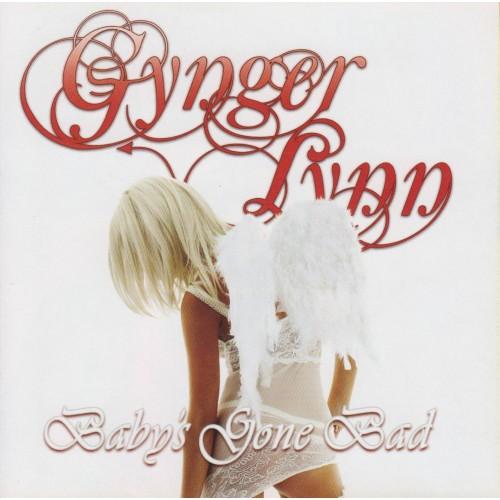 Baby' S Gone Bad - Gynger Lynn CD