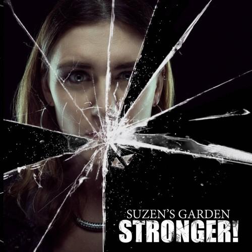 Stronger! - Suzen's Garden CD