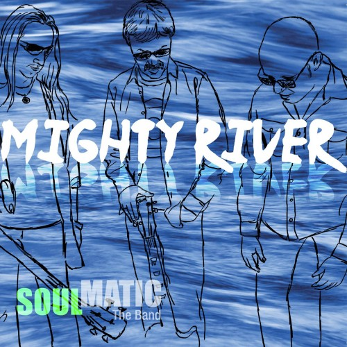 Mighty River - Soulmatic CD