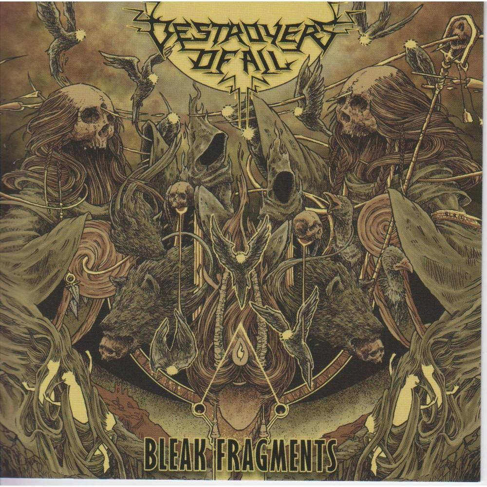 Bleak Fragments - Destroyers Of All CD