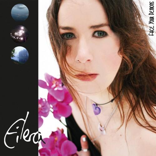 Face Your Demons - Eilera CD