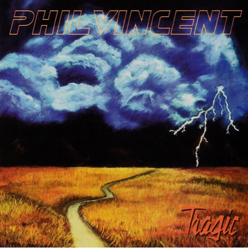 Tragic - Phil Vincent CD