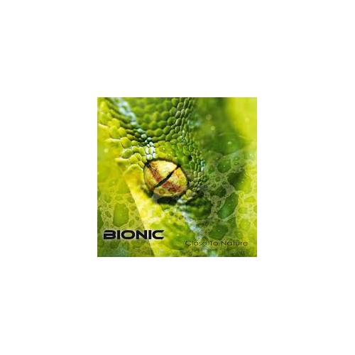 Close To Nature - Bionic CD
