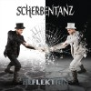 Reflektion - Scherbentanz CD