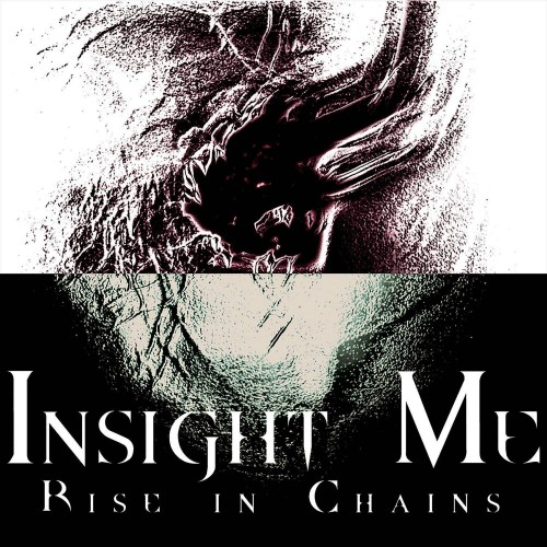 Insight Me - Rise In Chains CD