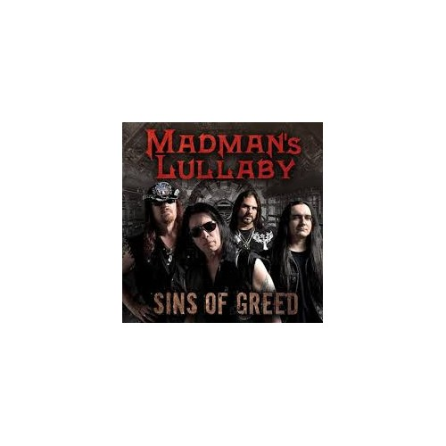 Sins Of Greed - Madman?s Lullaby CD